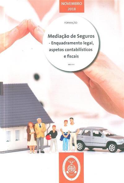 Mediação de seguros, enquadramento legal, aspetos contabilísticos e fiscais (Sérgio Pontes)