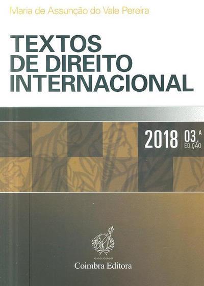 Textos de direito internacional ([compil.] Maria de Assunção do Vale Pereira)
