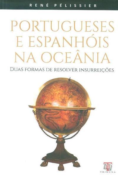 Portugueses e espanhóis na Oceânia (René Pélissier)