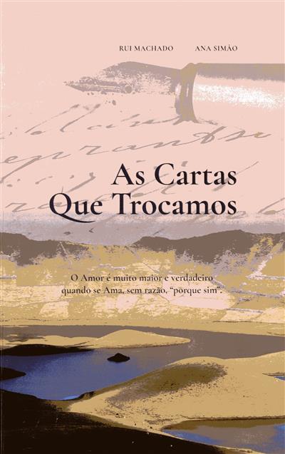 As cartas que trocamos (Rui Machado, Ana Simão)