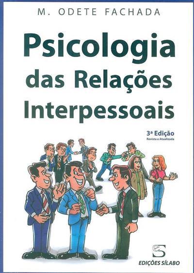 Psicologia das relações interpessoais (M. Odete Fachada)