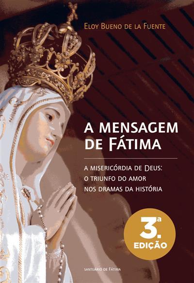 A mensagem de Fátima (Eloy Bueno de la Fuente)