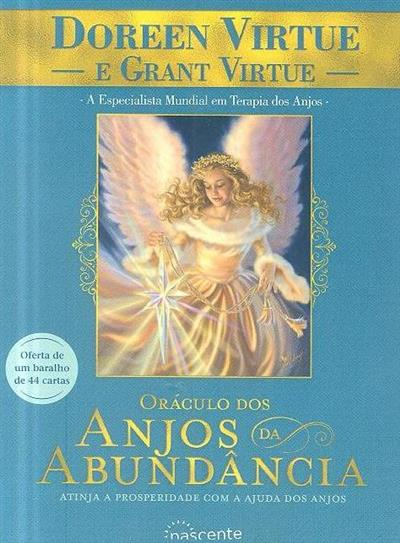 Oráculo dos anjos da abundância (Doreen Virtue, Grant Virtue)