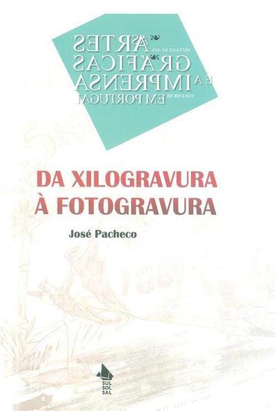 Da xilografia à fotogravura (1870-1890) (José Pacheco)