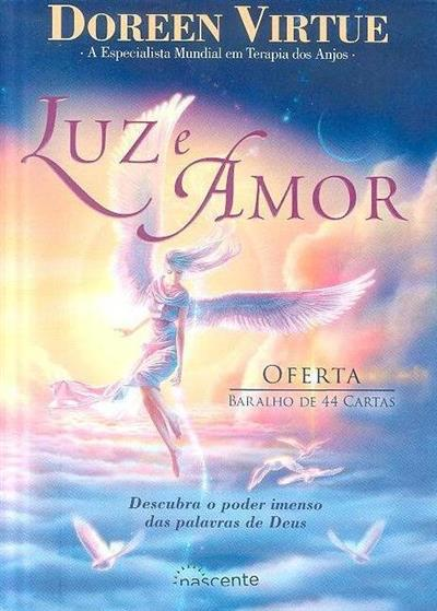 Luz e amor (Doreen Virtue)