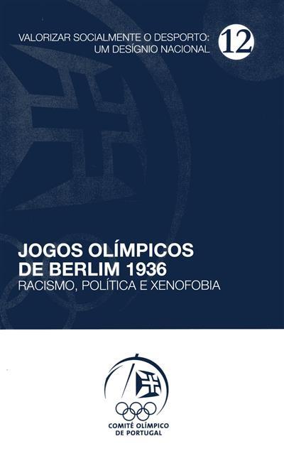 Jogos olímpicos de Berlim 1936 (Rui Proença Garcia, Daniel Seabra)