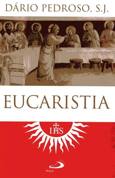 Eucaristia (Dário Pedroso)