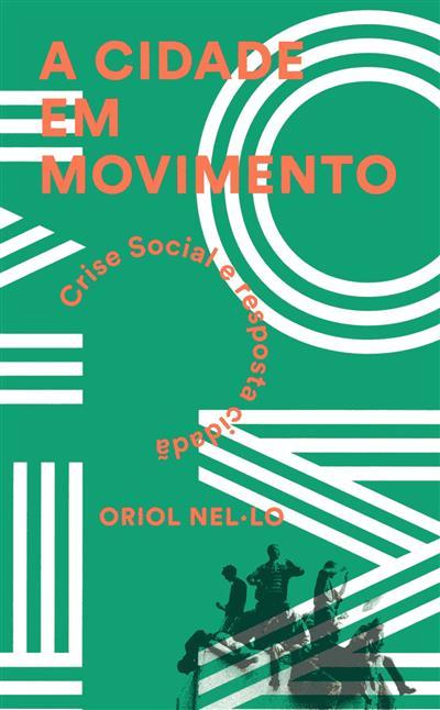 A cidade em movimento (Oriol Nel.lo)