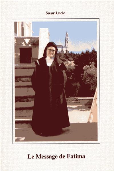 Comment je vois le message à travers le temps et les événements (Marie Lucie de Jésus et du Coeur Immaculé)