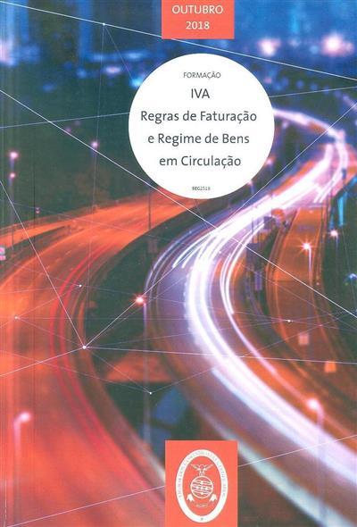 IVA, regras de faturação e regime de bens em circulação (Paula Franco, Jorge Carrapiço)