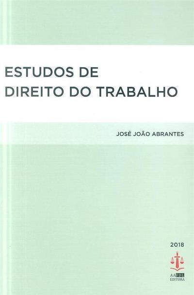 Estudos de direito do trabalho (José João Abrantes)
