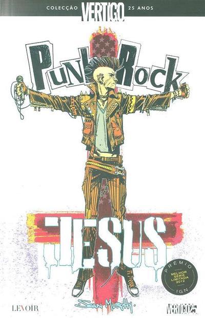 Jesus punk rock (Sean Murphy)