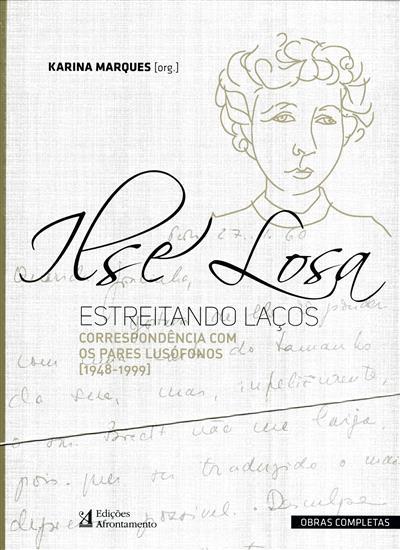 Ilse Losa, estreitando laços (org. Karina Marques)