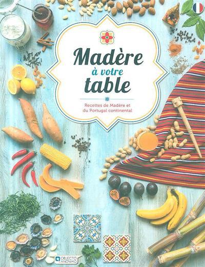 Madère à votre table (Pedro Rodrigues)