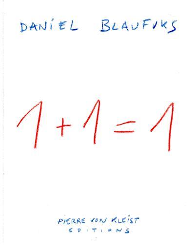 1 + 1 = 1 (Daniel Blanfuks)