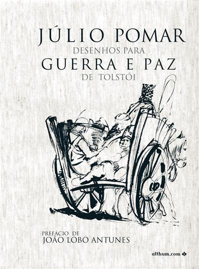 Desenhos para guerra e paz de Tolstoi (Júlio Pomar)