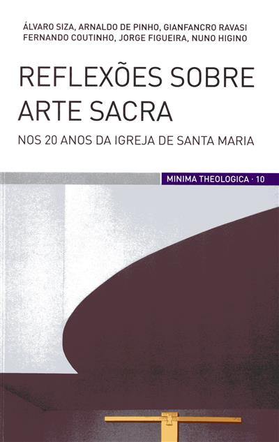 Reflexões sobre Arte Sacra, nos 20 anos da igreja de Santa Maria (Álvaro Siza... [et al.])