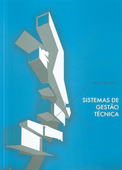 Sistemas de gestão técnica (coord. Comissão Sistemas de Gestão Técnica de Edifícios da APIRAC)