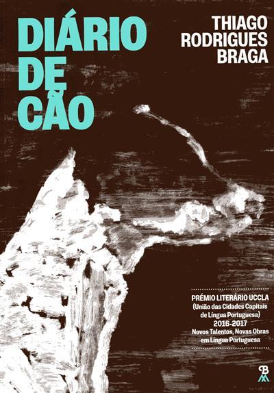 Diário de cão (Thiago Rodrigues Braga)
