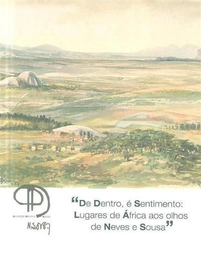 """""""De dentro, é sentimento (org. Livraria-Galeria Municipal Verney)"""