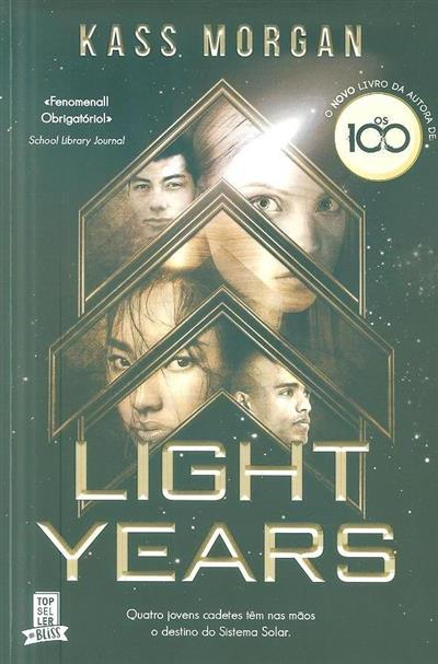 Light years (Kass Morgan)
