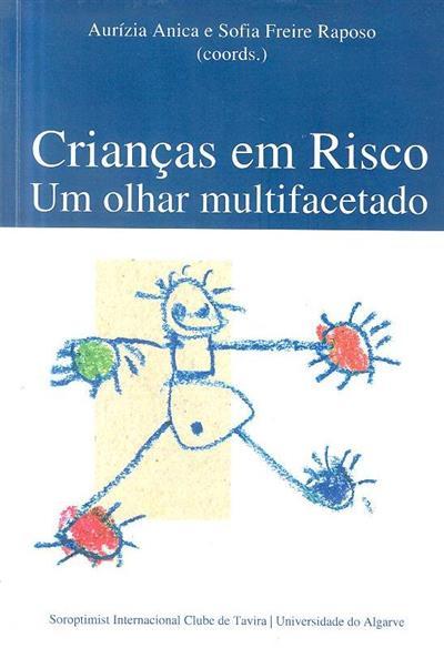 Crianças em risco (coord. Aurízia Anica, Sofia Freire-Raposo)