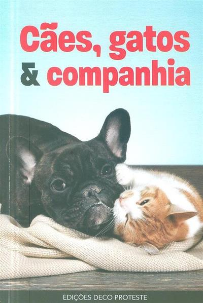 Cães, gatos & companhia (trad. André Eliseu)