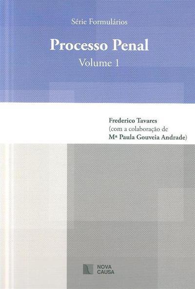 Processo penal (Frederico Tavares)