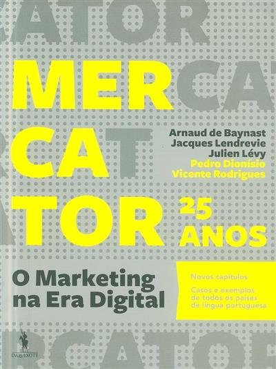 Mercator 25 anos (Arnaud de Baynast... [et al.])