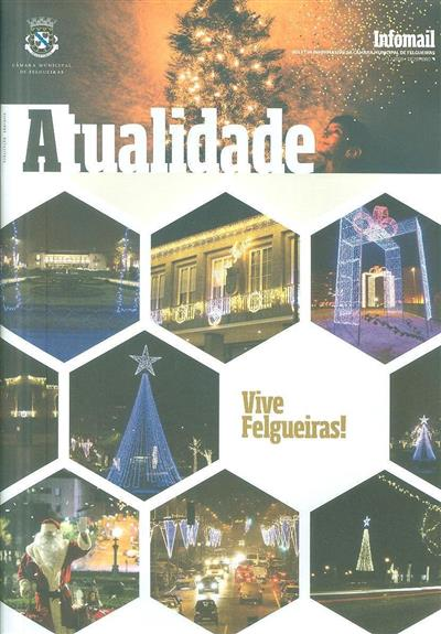 Atualidade (propr. Câmara Municipal de Felgueiras)