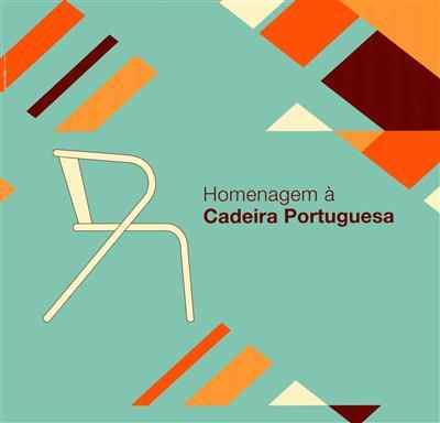 Homenagem à cadeira portuguesa (textos Sara Coelho... [et al.])