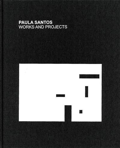 Paula Santos, works and projects