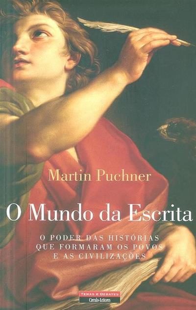 O mundo da escrita (Martin Puchner)