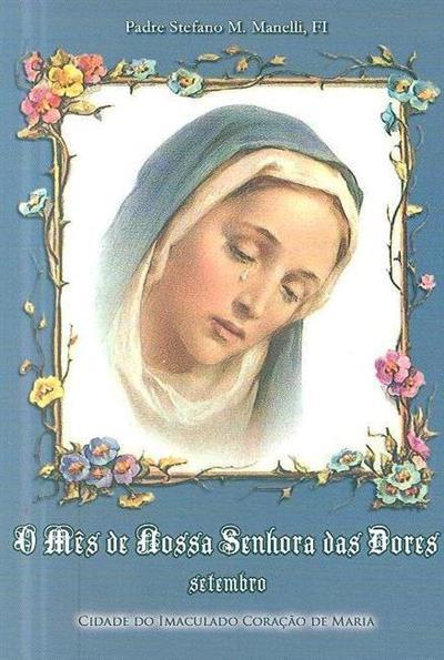 O mês de Nossa Senhora das Dores (Stefano Maria Manelli)