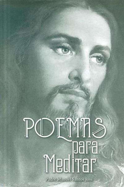 Poemas para meditar (Manuel Santos José)