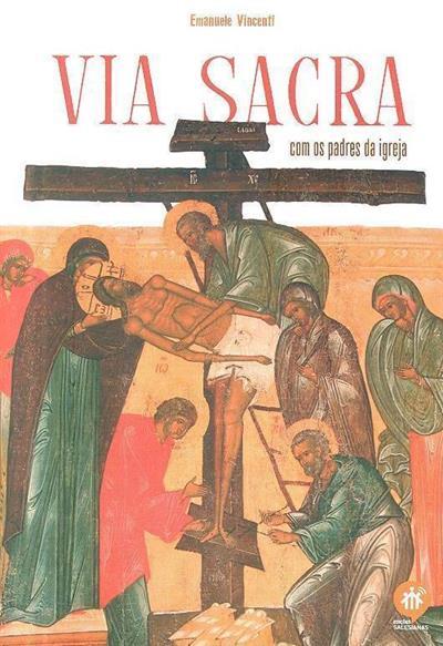 Via Sacra com os Padres da Igreja (Emanuele Vincenti)