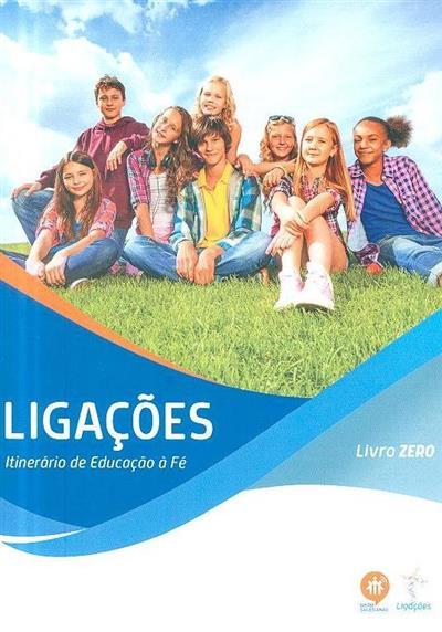 Ligações (coord. Elsa Almeida, Rui Alberto, Sofia Fonseca)
