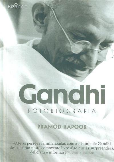 Gandhi, fotobiografia (Pramod Kapoor)