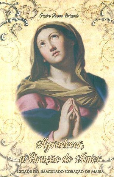 Agradecer, a oração do amor (Leone Orlando)