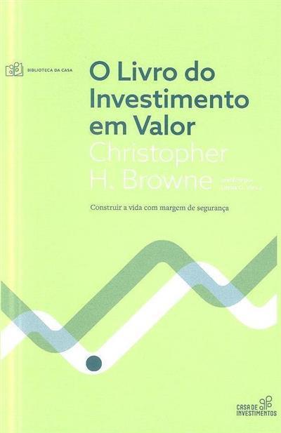 O livro do investimento em valor (Christopher H. Browne)