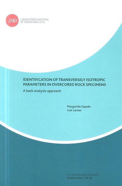 Identification of transversely isotropic parameters in overcored rock specimens (Margarida Espada, Luís Lamas)