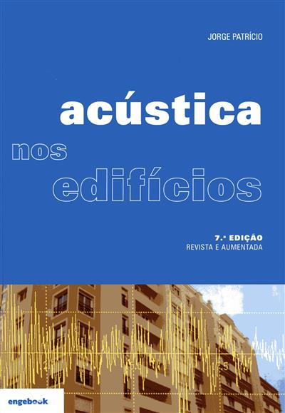 A acústica nos edifícios (Jorge Patrício)