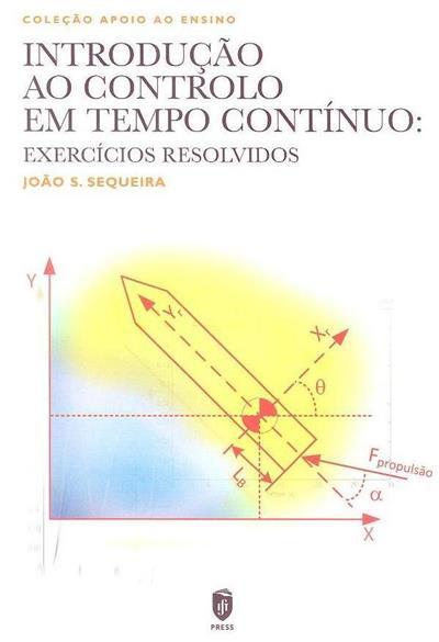 Introdução ao controlo em tempo contínuo (João S. Sequeira)