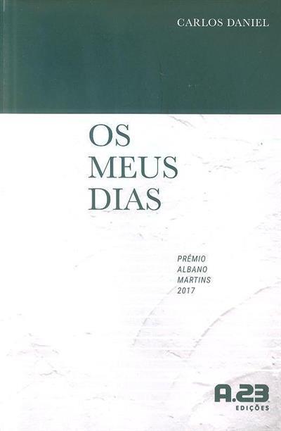 Os meus dias (Carlos Daniel)