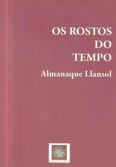 Os rostos do tempo (org. Ilse Pollack, João Barrento, Maria Etelvina Santos)