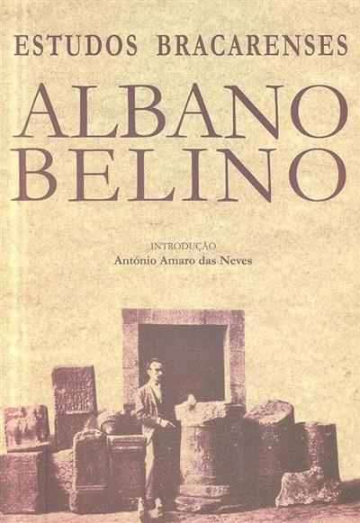 Estudos bracarenses (Albano Belino)