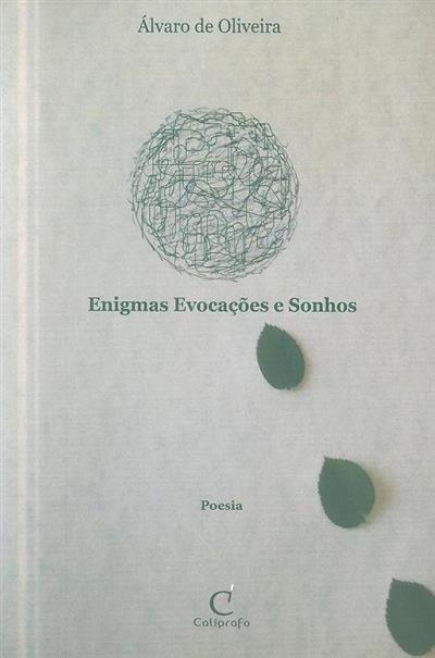Enigmas, evocações e sonhos (Álvaro de Oliveira)
