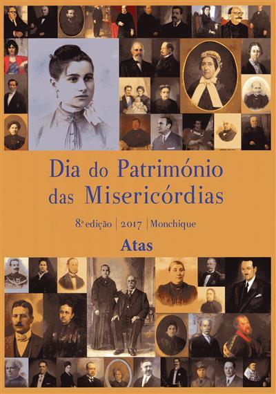 Dia do Património das Misericórdias (coord. Bernardo Reis)