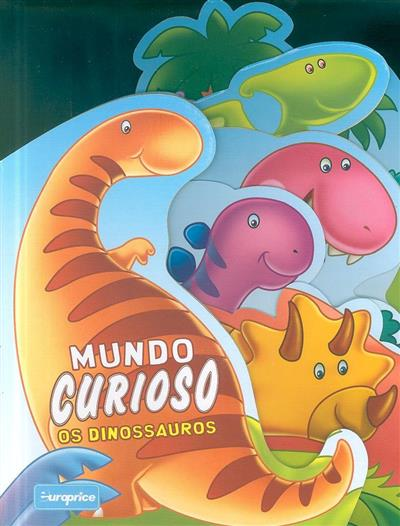 Os dinossauros (trad. T. Florindo)