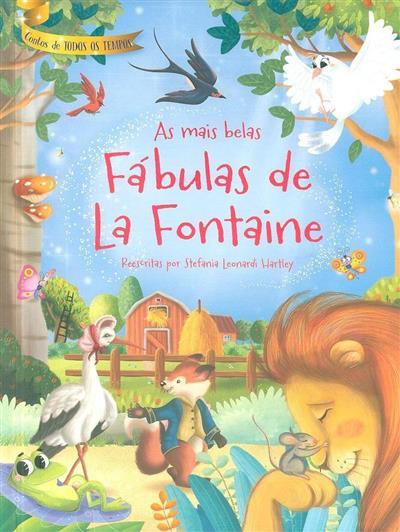 As mais belas fábulas de La Fontaine (reescritas Stefania Leonardi Hartley)